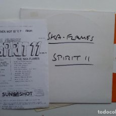 Discos de vinilo: SKA FLAMES- SPIRIT 11 - UK EP MAXI 1991+ INSERT- PROMO-WHITE LABEL-ORANGE VINYL-JAPANESE SKA.. Lote 111418531