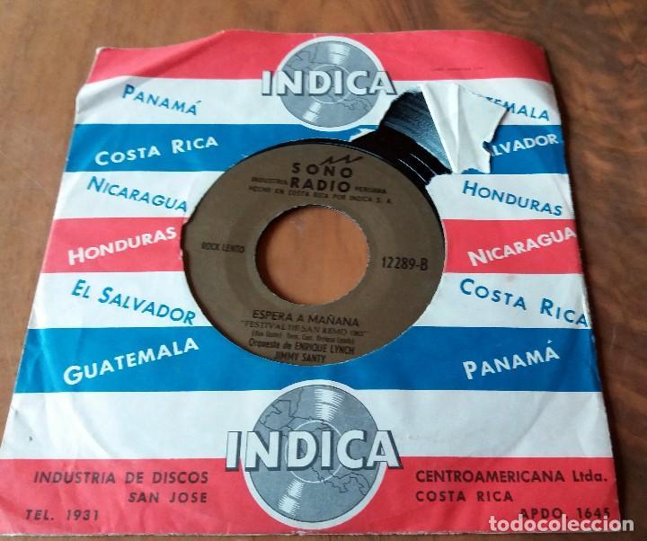 Discos de vinilo: SINGLE - DISCOS - INDICA - COSTA RICA - SONO RADIO * ESPERA A MAÑANA Y NO SOY DIGNO DE TI - Foto 2 - 111434943