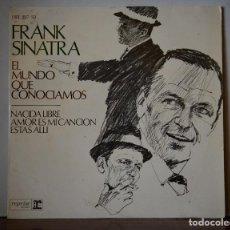 Discos de vinilo: FRANK SINATRA - EL MUNDO QUE CONOCIAMOS+3 (HISPAVOX,1967). Lote 111446111