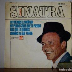 Discos de vinilo: FRANK SINATRA - OLVIDEMOS EL MAÑANA+3 (HISPAVOX,1965). Lote 111451147