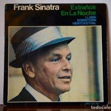 Discos de vinilo: FRANK SINATRA - EXTRAÑOS EN LA NOCHE+3 (HISPAVOX,1966). Lote 111451223