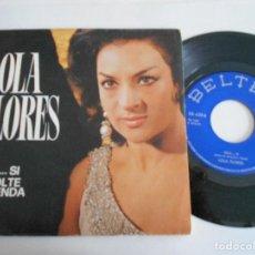 Discos de vinilo: LOLA FLORES-SINGLE LOLA SI. Lote 111453747