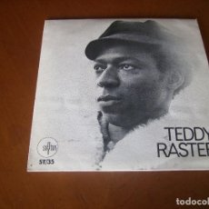 Discos de vinilo: 7'' : TEDDY RASTER : COME ON + 1 RARO ED SPAIN 1973 EX. Lote 111492519
