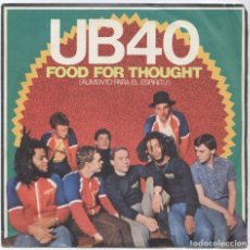 Discos de vinilo: UB40_FOOD FOR THOUGHT = ALIMENTO PARA EL ESPIRITU_VINILO SINGLE 7'' SPAIN PROMO_1980_COMO NUEVO!!!. Lote 111506467