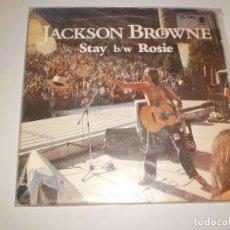 Discos de vinilo: SINGLE JACKSON BROWNE. STAY. ROSIE. ASYLUM RECORDS 1978 SPAIN. PROBADO Y BIEN. Lote 111511503