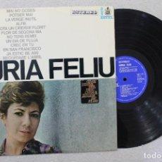 Discos de vinilo: NURIA FELIU LP VINYL MADE IN SPAIN 1967. Lote 111514035