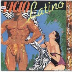 Discos de vinilo: VICIO LATINO ¿QUE ME PASA? VINILO SINGLE 7'' PROMO EDICION ESPAÑOLA NUEVO!!!. Lote 111519019