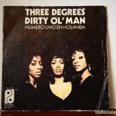 Discos de vinilo: THE THREE DEGREES - DIRTY OL' MAN (PHILADELPHIA INTERNATIONAL RECORDS,1974). Lote 111523019