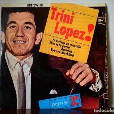 Discos de vinilo: TRINI LOPEZ - SI TUVIERA UN MARTILLO+3 (HISPAVOX,1964). Lote 111524699