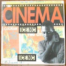 Discos de vinilo: ICE MC - CINEMA (METROPOL,1990). Lote 111527195