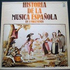 Discos de vinilo: HISTORIA DE LA MÚSICA ESPAÑOLA EN 3 VOLÚMENES. Lote 111542439