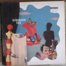 Discos de vinilo: ULTRAMARINE - FOLK - LP LES DISQUES DU CREPUSCULE. 1990 TWI894 EDICIÓN BELGA ORIGINAL.. Lote 111547855