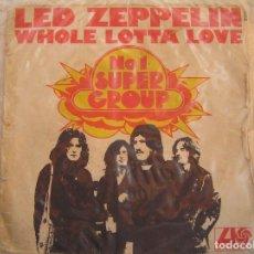 Discos de vinilo: LED ZEPPELIN – WHOLE LOTTA LOVE - ATLANTIC 1971 - SINGLE - P. Lote 111568727