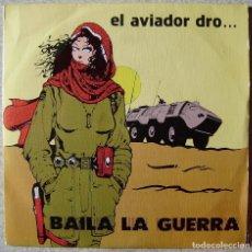 Discos de vinilo: EL AVIADOR DRO.BAILA LA GUERRA/LA INTERFERENCIA...NM. Lote 111591459