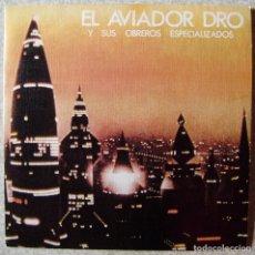 Discos de vinilo: EL AVIADOR DRO.LA CIUDAD EN MOVIMIENTO/CROMOSOMAS SALVAJES...NM. Lote 111591763