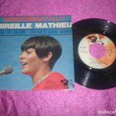 Discos de vinilo: MIREILLE MATHIEU PARIS EN COLERE SOLDATS SANS ARMES SINGLE. Lote 111594899