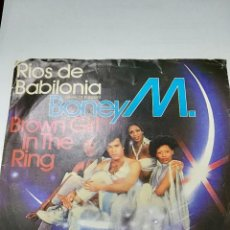 Discos de vinilo: BONEY M: RIVERS OF BABYLON / BROWN GIRL IN THE RING. Lote 111596359