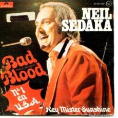 Discos de vinilo: NEIL SEDAKA / MALA SANGRE / HEY MISTER SUNSHINE (SINGLE 1974). Lote 111599251