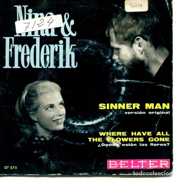 NINA & FREDERIK / SINNER MAN / ¿DONDE ESTAN LAS FLORES? (SINGLE 1969) (Música - Discos - Singles Vinilo - Country y Folk)