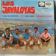 Discos de vinilo: LOS JAVALOYAS - EN UNA ISLA MARAVILLOSA/ TODOS QUIEREN A ALGUIEN/ HOY +1 - EP 1965. Lote 111601411