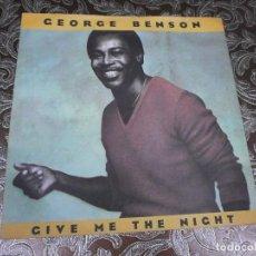 Discos de vinilo: GEORGE BENSON - GIVE ME THE NIGHT. Lote 111613179
