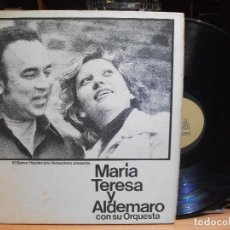Discos de vinilo: MARIA TERESA Y ALDEMARO CON SU ORQUESTA 1976 LP VENEZUELA PEPETO. Lote 111614651