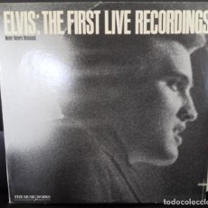 Discos de vinilo: ELVIS PRESLEY - THE FIRST LIVE RECORDINGS (NEVER BEFORE RELEASED) - LP. Lote 110395963