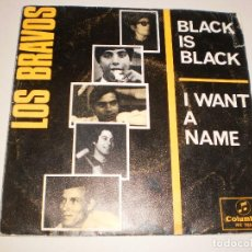 Discos de vinilo: SINGLE LOS BRAVOS. BLACK IS BLACK. I WANT A NAME.. COLUMBIA 1966 SPAIN DISCO PROBADO Y BIEN. Lote 111635123