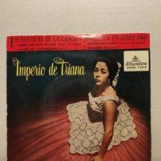 Discos de vinilo: SINGLE DE IMPERIO DE TRIANA AÑOS 60. Lote 111641991