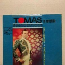 Discos de vinilo: SINGLE DE TOMAS DE ANTEQUERA AÑOS 60. Lote 111642087
