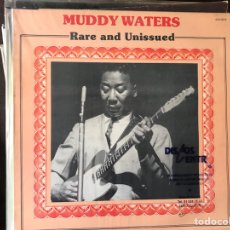Discos de vinilo: RARE AND UNISSUED. MUDDY WATERS. Lote 111703343