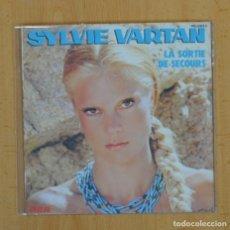 Disques de vinyle: SYLVIE VARTAN - LA SORTIE DE SECOURS / NE RACCROCHEZ PAS - SINGLE. Lote 111705382