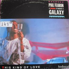 Discos de vinilo: LP - PHIL FEARON AND GALAXY - THIS KIND OF LOVE (SPAIN, ISLAND 1985). Lote 111712911