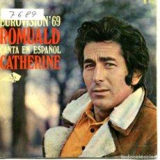 Discos de vinilo: ROMULD (EN ESPAÑOL) / CATHERINE (EUROVISION '69) / CADA VEZ (SINGLE 1969). Lote 111717179