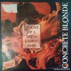 Discos de vinilo: VENDO SINGLE DE CONCRETE BLONDE, AÑO 1992 (MAS INFORMACIÓN EN 2ª FOTO EN EL INTERIOR).. Lote 111732551