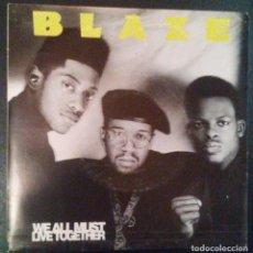 Discos de vinilo: VENDO SINGLE DE BLAZE, AÑO 1990 (MAS INFORMACIÓN 2ª FOTO EN EL INTERIOR).. Lote 111733523