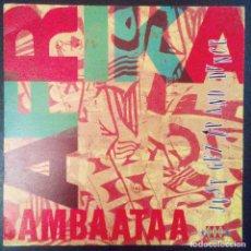 Discos de vinilo: VENDO SINGLE DE AFRICA BAMBAATAA, AÑO 1991 (MAS INFORMACIÓN Y FOTO EN EL INTERIOR).. Lote 111733843