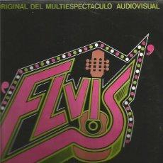 Discos de vinil: LP SELLO RCA VICTOR EDITADO EN ESPAÑA DE LA COMEDIA MUSICAL ELVIS AÑO 1976 DIRECTOR MUSICAL TONY LUZ. Lote 111737607