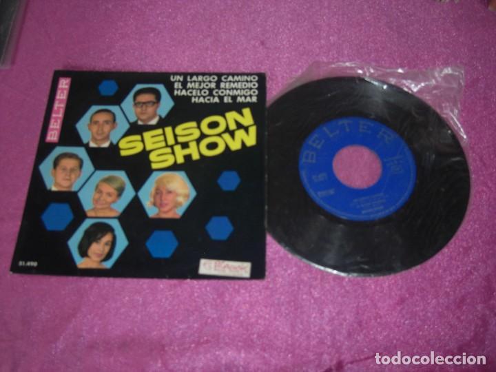 SEISON SHOW ES LARGO EL CAMINO EL MEJOR REMEDIO HACELO CONMIGO HACIA EL MAR 1965 (Música - Discos de Vinilo - Maxi Singles - Grupos Españoles 50 y 60)