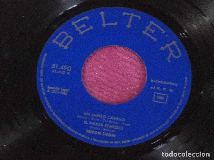 Discos de vinilo: SEISON SHOW ES LARGO EL CAMINO EL MEJOR REMEDIO HACELO CONMIGO HACIA EL MAR 1965 - Foto 5 - 111761383