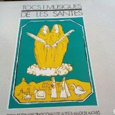 Dischi in vinile: TOCS I MUSIQUES DE LES SANTES FESTA MAJOR MATARO. Lote 111768704
