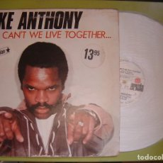 Discos de vinilo: MAXI SINGLE 33 ALEMAN - 1982 - MIKE ANTHONY - WHY CANT WE LIVE TOGETHER - ARIOLA. Lote 111769707