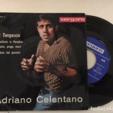 Discos de vinilo: ADRIANO CELENTANO – IL TANGACCIO + 3 / EP 4 TEMAS - ED ESP VERGARA – 35.6.014 C - 1963 . Lote 111779455