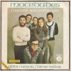 Discos de vinilo: MOCEDADES - ADDIO AMOR / DIME SEÑOR (SINGLE PROMOCIONAL 1973). Lote 111784931