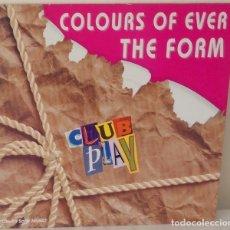 Discos de vinilo: THE FORM - COLOURS OF EVER EDIC. AUSTRIA - CLUB PLAY - 1989. Lote 111795995
