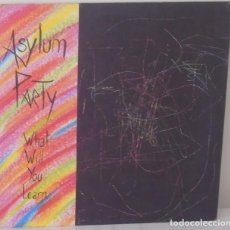 Discos de vinilo: ASYLUM PARTY - WHAT WILL YOU LEARN EDIC. FRANCESA - LIVELY ART - 1989. Lote 111796491