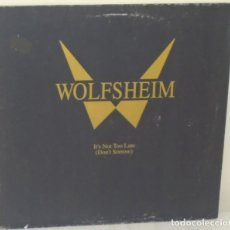 Discos de vinilo: WOLFSHEIM - IT´S NOT TOO LATE (DON´T SORROW) EDICIÓN ALEMANA - STRANGE WAYS - 1992. Lote 111800103