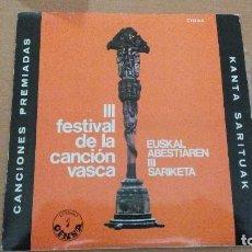 Discos de vinilo: III FESTIVAL DE LA CANCIÓN VASCA EP 1967 BENITO LERTXUNDI, BEGOÑA IDOYAGA, JUAN LIBARONA,. Lote 111818911
