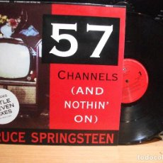 Discos de vinilo: BRUCE SPRINGSTEEN 57 CHANNELS (AND NOTHIN ON ) MAXI SPAIN 1992 PEPETO TOP . Lote 111822811