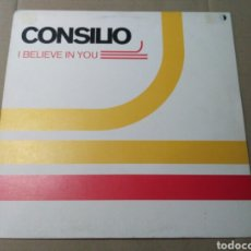 Discos de vinilo: CONSILIO - I BELIEVE IN YOU. Lote 111836875